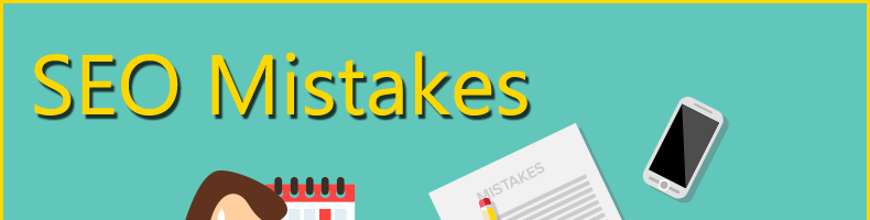 Don't Make This Common SEO Mistakes
